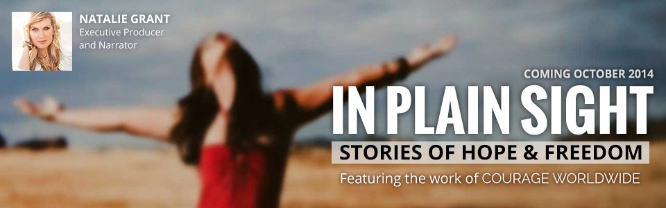 In Plain Sight Featuring Courage Worldwide