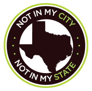 Not in My City, Not In My State - Texas